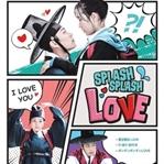 Splash Splash Love | Dizi Yorumu