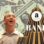 Amazon, Bankacılık Sektörüne Çok Yakın