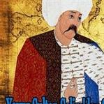 Yavuz Selim'den Şah İsmail'e Muhteşem Söz