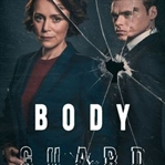 Bodyguard : Bu Diziyi Kesinlikle İzleyin