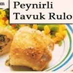 Peynirli Tavuk Rulo Tarifi Nasıl Yapılır?