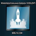 Wordpress için Kurulması Gereken 10 Eklenti