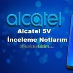 Alcatel 5V İncelemesi
