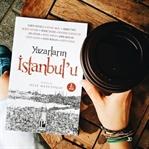 Yazarların İstanbul'u - Neşe Mesutoğlu