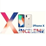 Apple iPhone X incelemesi