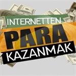 İnternetten en kolay şekilde para kazanma yolları!
