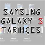 Samsung Galaxy S Serisi Tarihçesi
