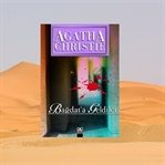 Bağdat'a Geldiler-Agatha Christie