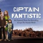 Captain Fantastic: Başka Bir Dünya Mümkün…