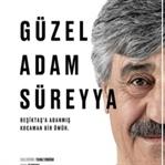 """""""Güzel Adam Süreyya"""" 37.İstanbul Film Festivalinde"""