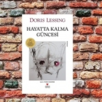 Hayatta Kalma Güncesi-Doris Lessing