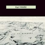 Okumadan Önce - Karl Marx - Türkiye Üzerine