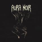Aura Noir / Aura Noir