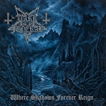 Dark Funeral / Where Shadows Forever Reign