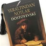 DOSTOYEVSKİ - YER ALTINDAN NOTLAR