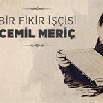 Karanlıkta Kalmış Bir Aydınlık: Cemil Meriç