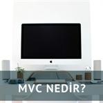 MVC Nedir?