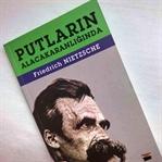 Friedrich Nietzsche - Putların Alacakaranlığında