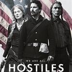 Hostiles / Vahşiler