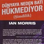 Ian Morris – Dünyaya Neden Batı Hükmediyor