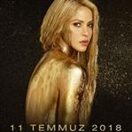 Shakira 11 Temmuz 2018 İstanbul Konseri Açıklandı