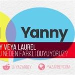 Yanny Yada Laurel Sırrı Çözüldü!
