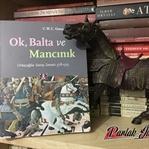 Ok, Balta ve Mancınık: Ortaçağda Savaş Sanatı