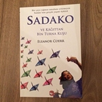 Sadako ve Kâğıttan Bin Turna Kuşu