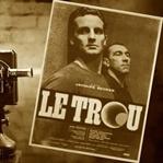 """Gerçek Bir Hikayeye Dayanan Film """"LE TROU"""""""