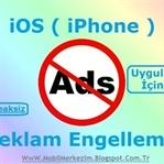 iOS'da Uygulama İçi Dahil Tüm Reklamları Engelleme