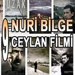 Nuri Bilge Ceylan'ın 9 Filmi