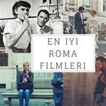 Unutulmaz Roma Filmleri