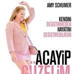 I Feel Pretty / Acayip Güzelim