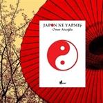 Japon Ne Yapmış - Onur Ataoğlu