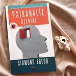 Sıgmund Freud - Psikanaliz Üzerine Kitabı