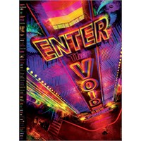 Enter The Void- Boşluk