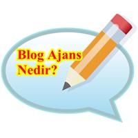Blog Ajans Nedir?