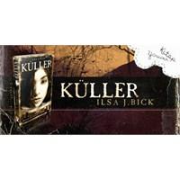 Kitap Yorumu: İlsa J. Bick - Küller