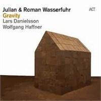 Julian & Roman Wasserrfuhr - Gravity Cd