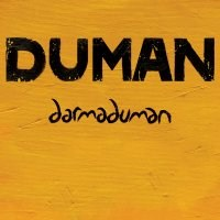 "Duman ""Darmaduman"""