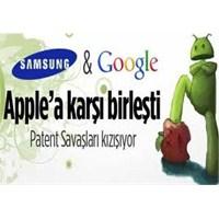 Google Ve Samsung, Apple'a Karşı Birleşti