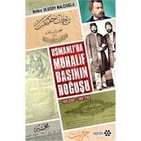 Osmanlı'da Muhalif Basının Doğuşu 1828 – 1878