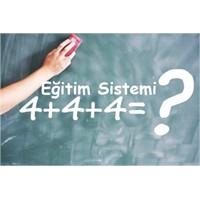 4+4+4 Eğitim Sistemi Tüm Detayları