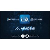 Lol Akademi Google Play Ve App Store'da!
