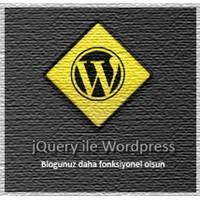 Jquery İle Blogunuzu Güçlendirin