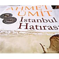 İstanbul Hatırası- Ahmet Ümit