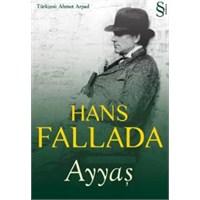 Hans Fallanda - Ayyaş