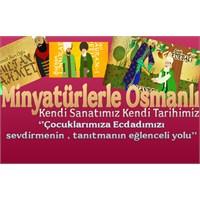 Minyatürlerle Osmanlı