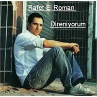 Rafet El Roman Direniyorum - Şarkı Sözleri - Video