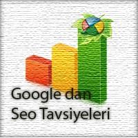 Google Dan En Yeni Seo Tavsiyeleri